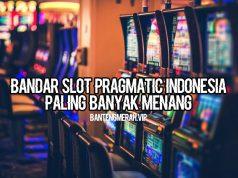 Bandar Slot Pragmatic Indonesia Paling Banyak Menang