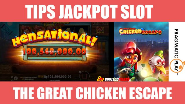 Tips Menang Slot Pragmatic Play The Great Chicken Escape