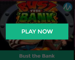 Mainkan Bust The Bank