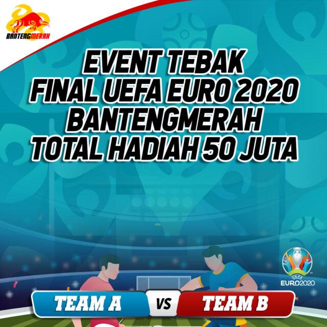 EVENT TEBAK FINAL UEFA EURO 2020 BANTENGMERAH