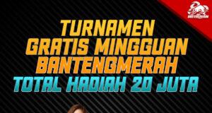 Turnamen Gratis Berhadiah Puluhan Juta Bantengmerah
