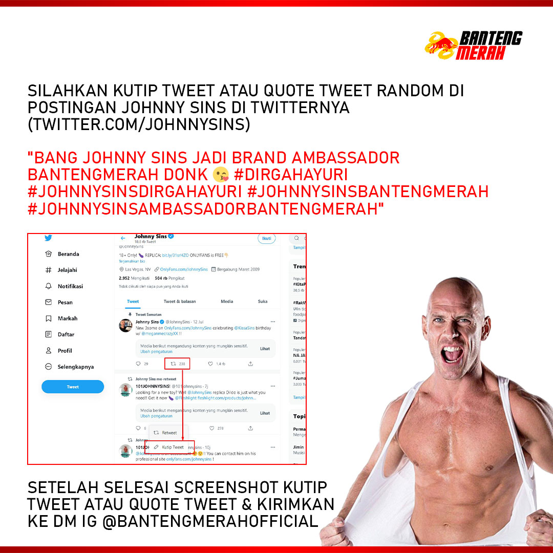 Syarat Event Dukung Johnny Sins jadi Brand Ambassador Bantengmerah !